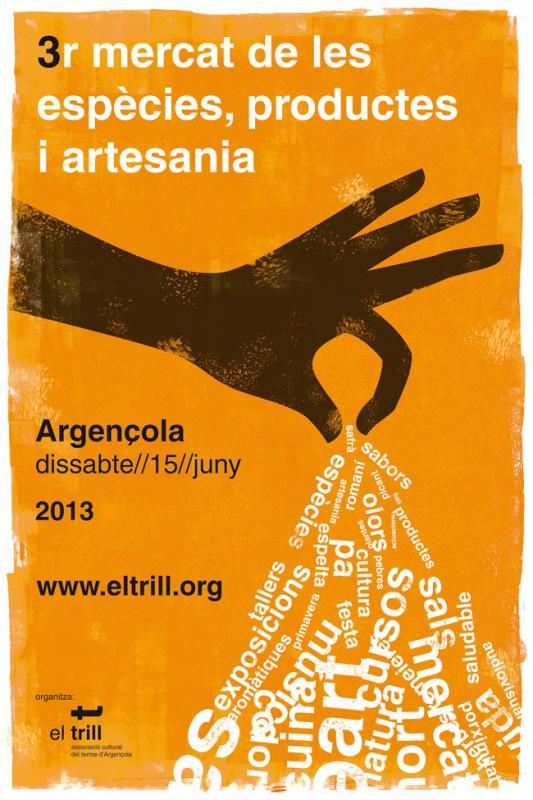 15.06.2013 Cartell 3r Mercat de les Espècies  Argençola -  El Trill