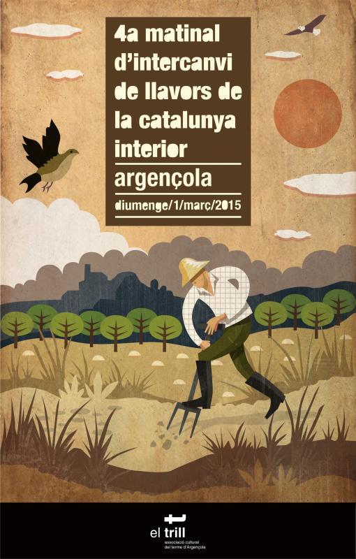 cartell 4a Matinal d'intercanvi de llavors de la Catalunya interior - Argençola