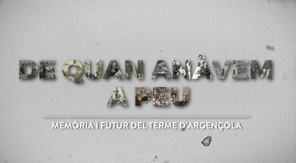Presentació del vídeo 'De quan anàvem a peu - Memòria i futur d'Argençola' - Argençola