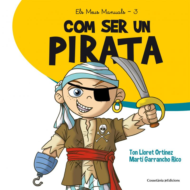 Publicació del conte 'Com ser un pirata'