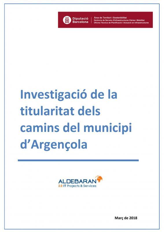 Anunci Aprovació de l'estudi d'investigació de la titularitat dels camins del municipi d'Argençola - Argençola